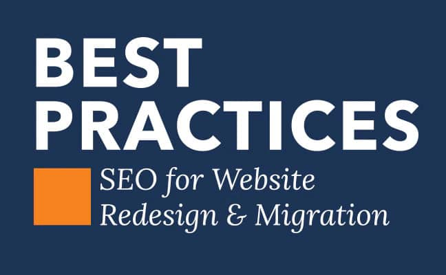 Best Practices | SEO for Website Redesign and Migration